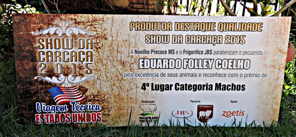 Show da Carcaça 2015 - Prêmio